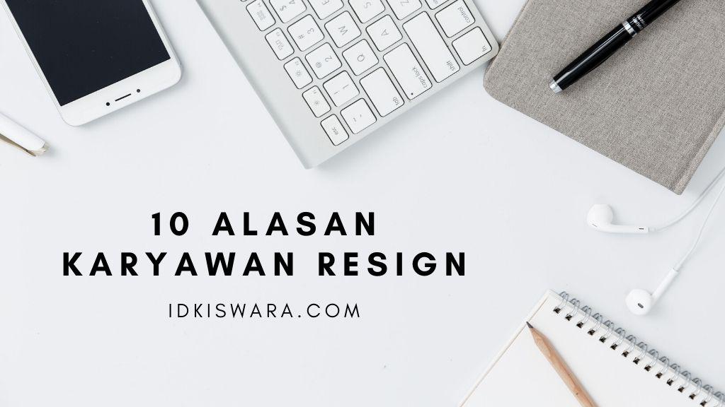 10-alasan-karyawan-resign