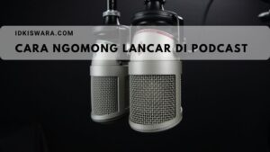 cara-ngomong-lancar-di-podcast