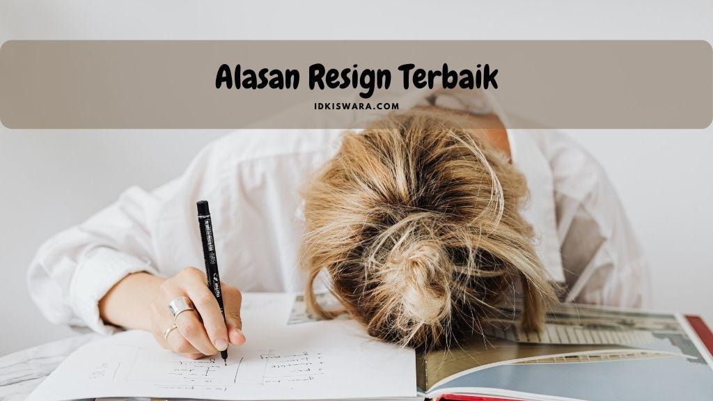 Alasan Resign Terbaik 1
