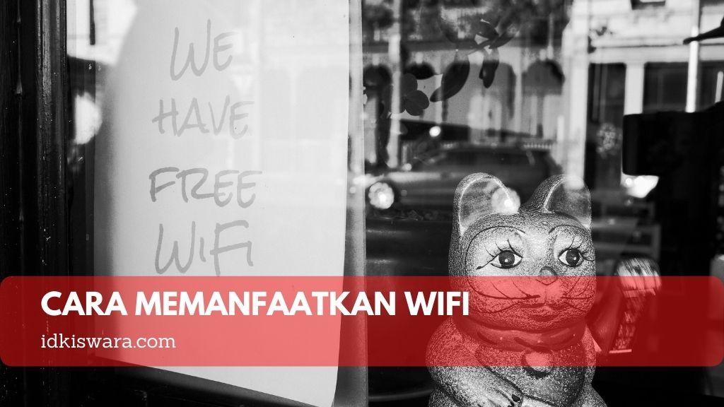 cara memanfaatkan wifi