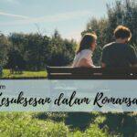 kunci kesuksesan dalam romansa